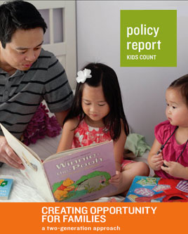 Creating Opportunity for Families - KIDS COUNT Report