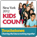 NYS Touchstones/KIDS COUNT Data Book - 2012