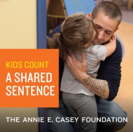 A Shared Sentence - The Devastating Toll of Parental Incarceration